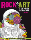 Rock Art: A Gig Poster Coloring Book Cover Image