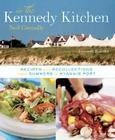 In the Kennedy Kitchen: Recipes and Recollections of a Great American Family Cover Image