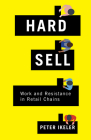 Hard Sell: Work and Resistance in Retail Chains Cover Image