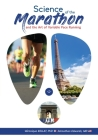 The Science of the Marathon and Art of Variable Pace Running Cover Image