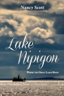 Lake Nipigon: Where the Great Lakes Begin Cover Image