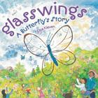 Glasswings: A Butterfly's Story Cover Image