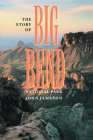 The Story of Big Bend National Park Cover Image