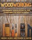 Woodworking: Techniques, Tools, Projects, and Everything You Need to Know Cover Image