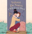 Volveré De Nuevo - I Will Come Back Cover Image