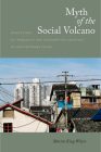Myth of the Social Volcano: Perceptions of Inequality and Distributive Injustice in Contemporary China Cover Image