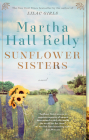 Sunflower Sisters: A Novel (Woolsey-Ferriday) Cover Image