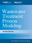 Wastewater Treatment Process Modeling, Second Edition (Mop31) (WEF Manual of Practice #31) Cover Image