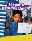 Llegar a Estados Unidos (Coming to America) (Primary Source Readers) Cover Image