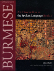 Burmese (Myanmar): An Introduction to the Spoken Lanugage, Book 1 Cover Image