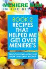 Meniere Man In The Kitchen. Book 2: Recipes That Helped Me Get Over Meniere's. Delicious Low Salt Recipes From Our Family Kitchen. Cover Image