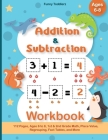 Addition and Subtraction Workbook: 112 Pages, Ages 6 to 8, 1st & 2nd Grade Math, Place Value, Regrouping, Fact Tables, and More Cover Image