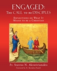 Engaged: THE CALL TO BE DISCIPLES: Reflections on What It Means to be a Christian Cover Image