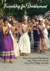 Friendship for Development: Stories of a partnership between Suai, Timor-Leste and the City of Port Phillip, Australia Cover Image