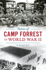 Voices of Camp Forrest in World War II Cover Image