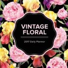 Vintage Floral: 2017 Daily Planner Cover Image
