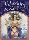 The Wisdom of Avalon Oracle Cards: A 52-Card Deck and Guidebook Cover Image