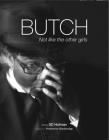 Butch: Not Like the Other Girls Cover Image