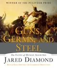 Guns, Germs, and Steel: The Fates of Human Societies Cover Image