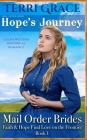 Mail Order Bride: Hope's Journey: Clean Western Historical Romance Cover Image