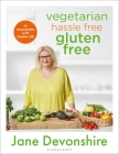 Vegetarian Hassle Free, Gluten Free Cover Image