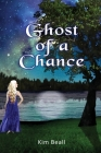 Ghost of a Chance Cover Image