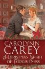 A Christmas Spirit of Forgiveness Cover Image