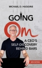 Going Om: A CEO's Self-Discovery Behind Bars Cover Image