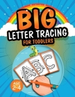 Big Letter Tracing for Toddlers Cover Image