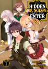 The Hidden Dungeon Only I Can Enter (Light Novel) Vol. 1 Cover Image