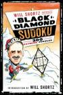 Will Shortz Presents Black Diamond Sudoku: 200 Extreme Puzzles Cover Image