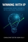 Winning with IP: Managing high-growth intellectual property Cover Image
