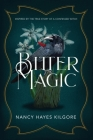 Bitter Magic: Inspired by the True Story of a Confessed Witch Cover Image