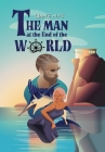 The Man at the End of the World Cover Image