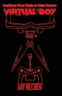 Unofficial Price Guide to Video Games: Virtual Boy Cover Image