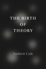 The Birth of Theory Cover Image