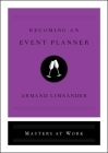 Becoming an Event Planner (Masters at Work) Cover Image
