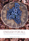 Enough for All: Foods of My Dry Creek Pomo and Bodega Miwok People Cover Image