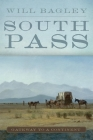 South Pass: Gateway to a Continent Cover Image