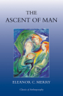 The Ascent of Man (Classics of Anthroposophy) Cover Image