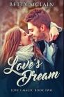 Love's Dream: Premium Hardcover Edition Cover Image
