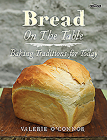 Bread on the Table: Baking Traditions for Today Cover Image