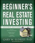 The Beginner's Guide to Real Estate Investing Cover Image