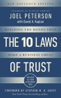 10 Laws of Trust, Expanded Edition: Building the Bonds That Make a Business Great Cover Image