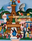 Transatlantic Encounters: Latin American Artists in Paris Between the Wars Cover Image