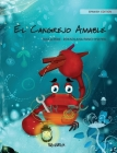 El Cangrejo Amable (Spanish Edition of