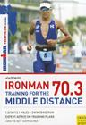 Ironman 70.3: Training for the Middle Distance Cover Image