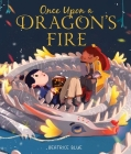 Once Upon a Dragon's Fire Cover Image