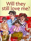 Will They Still Love Me? Cover Image