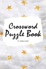 Crossword Puzzle Book for Young Adults and Teens (6x9 Puzzle Book / Activity Book) Cover Image